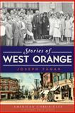Stories of West Orange, Joseph Fagan, 1626195536