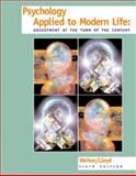 Psychology Applied to Modern Life : Adjustment at the Turn of the Century, Weiten, Wayne and Lloyd, Margaret A., 0534355536