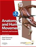 Anatomy and Human Movement : Structure and Function, Palastanga, Nigel and Soames, Roger W., 070203553X