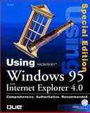 Using Microsoft Windows 95 with Internet Explorer 4.0 : Special Edition, Bott, Ed, 0789715538