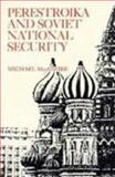 Perestroika and Soviet National Security, McGwire, Michael, 0815755538