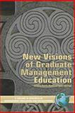 New Visions of Graduate Management Education, DeFillippi, Bob and Wankel, Charles, 1593115539