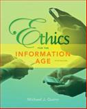 Ethics for the Information Age, Quinn, Michael J., 0132855534