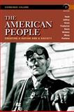 The American People : Creating a Nation and a Society, Nash, Gary B. and Jeffrey, Julie Roy, 0205805531