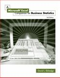 A Microsoft® Excel Companion for Business Statistics, Eldredge, David L., 0324225539