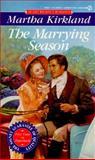 The Marrying Season, Martha Kirkland, 0451185536