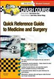 Quick Reference Guide to Medicine and Surgery, Weil, Leonora, 0723435537