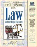 Career Opportunities in the Law and Legal Industry, Echaore-McDavid, Susan, 0816045534