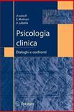 Psicologia Clinica : Dialoghi e Confronti, , 8847005531