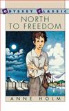 North to Freedom, Anne Holm and Anne S. Holm, 0152575537