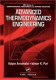 Advanced Thermodynamics Engineering, Annamalai, Kalyan and Puri, Ishwar K., 0849325536