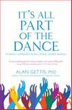 It's All Part of the Dance, Alan Gettis, 0979875536