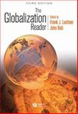 The Globalization Reader, , 1405155531