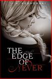 The Edge of Never, J. A. Redmerski, 1480095532
