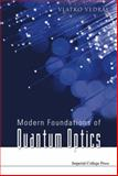 Modern Foundations of Quantum Optics, Vedral, Vlatko, 1860945538