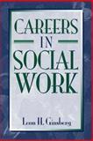 Careers in Social Work, Ginsberg, Leon H., 0205265537