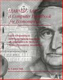 Learning SAS : A Computer Handbook for Econometrics, Griffiths, William E. and Hill, R. Carter, 047158553X