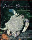 Atlantic Shorelines : Natural History and Ecology, Bertness, Mark D., 0691125538