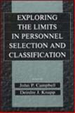Exploring the Limits of Personnel Selection and Classification, Campbell, John P. and Knapp, Deirdre J., 0805825533