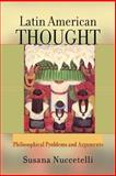 Latin American Thought, Susana Nuccetelli, 0813365538