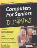 Computers for Seniors for Dummies, Nancy C. Muir, 1118115538