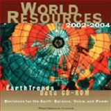 World Resources/ EarthTrends 2002-2004, World Resources Institute, 1569735530