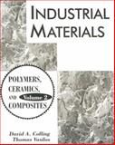 Polymers, Ceramics and Composites, Colling, David A. and Vasilos, Thomas, 0023235535