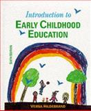 Introduction to Early Childhood Education, Hildebrand, Verna, 0023545534