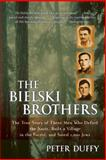 The Bielski Brothers 9780060935535