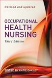 Occupational Health Nursing, , 0470035536