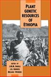 Plant Genetic Resources of Ethiopia, , 0521065534