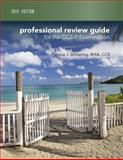 Professional Review Guide for CCS-P Exam, 2014 Edition (Book Only), Schnering, Patricia, 1285735536