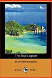 The Blue Lagoon, Stacpoole, H. De Ver, 1406505536