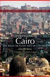 Understanding Cairo, David Sims, 9774165535