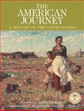 The American Journey : Combined Edition, Goldfield, David R. and Abbott, Carl, 0131825534