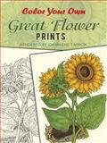 Color Your Own Great Flower Prints, Charlene Tarbox, 0486415538