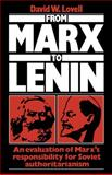 From Marx to Lenin : An evaluation of Marx's responsibility for Soviet Authoritarianism, Lovell, David W., 0521125537