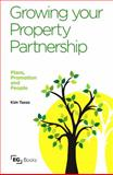 Growing Your Property Partnership : Plans, Promotion and People, Tasso, Kim, 072820553X
