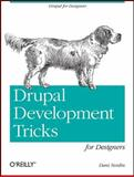 Drupal Development Tricks for Designers, Nordin, Dani, 1449305539