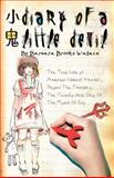 Diary of a Little Devil, Barbara Wallace, 1466205539