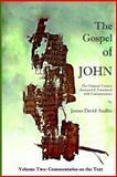 The Gospel of John - Volume Two, James Audlin, 1495225534