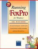 Running Microsoft FoxPro for Windows, Sal Ricciardi, 1556155530