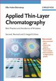 Applied Thin-Layer Chromatography : Best Practice and Avoidance of Mistakes, Hahn-Deinstrop, Elke, 3527315535