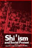 Shi'ism and Social Protest, Cole, Juan R. and Keddie, Nikki R., 0300035535