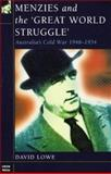 Menzies and the 'Great World Struggle' 9780868405537
