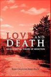 Love and Death, Ross Channing Reed, 1436355532