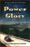 The Power and the Glory : A Novel of Appalachia, Cooke, Grace MacGowan, 1555535534