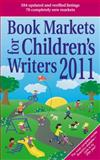 Book Markets for Children's Writers 2011, , 1889715530