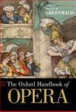 The Oxford Handbook of Opera, , 0195335538