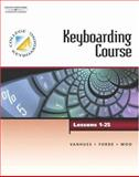 Keyboarding Course, VanHuss, Susie H. and Forde, Connie M., 0538725532